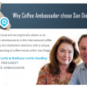 Coffee Ambassador chose San Diego